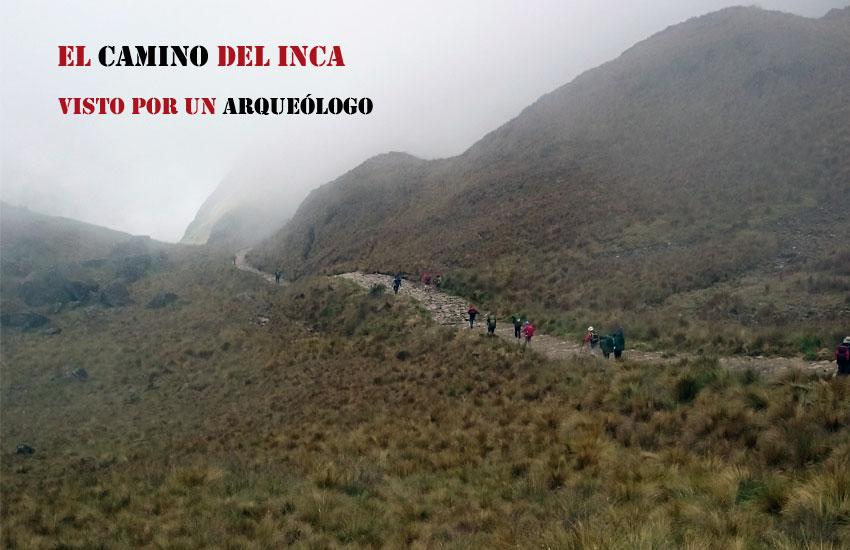 https://lurearqueologia.es/lu2021/wp-content/uploads/2015/06/camino-del-inca-1.jpg